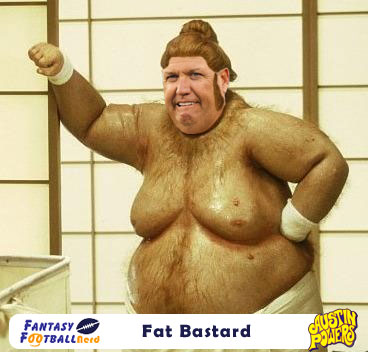Rex Ryan as Fat Bastard