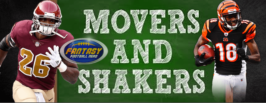 Fantasy Football Movers and Shakers